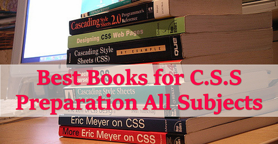 Best Books for C S S Preparation All Subjects | TestDunya
