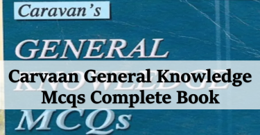 Carvaan General Knowledge Mcqs Complete Book.www.testdunya.com