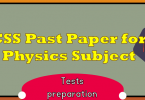 CSS Past Paper for Physics Subject   CSS Preparation