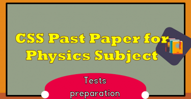 CSS Past Paper for Physics Subject | CSS Preparation