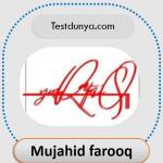 Mujahid farooq name signature